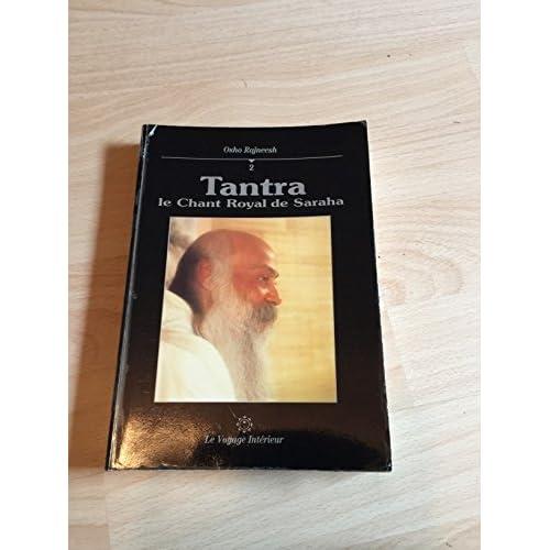 Tantra : Le chant royal de Saraha, tome 2