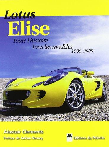 Lotus Elise : Toute l'histoire, tous les modèles 1996-2009