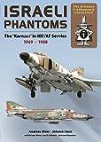 Israeli Phantom: The Kurnass in IDF/AF Service 1969-1988