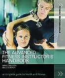 The Advanced Fitness Instructor's Handbook (Fitness Professionals) (Fitness Professionals)