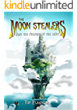 The Moon Stealers and The Children of the Light (Fantasy Dystopian Books for Teenagers)