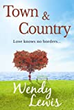 Town and Country by Wendy Lewis