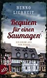Requiem für einen Saumagen: Ein Krimi aus der Pfalz