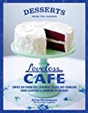 Desserts from the Famous Loveless Cafe by Alisa Huntsman (2011-08-31)