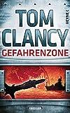 Gefahrenzone (JACK RYAN, Band 15) - Tom Clancy