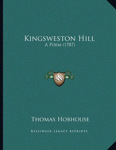 Kingsweston Hill: A Poem (1787)