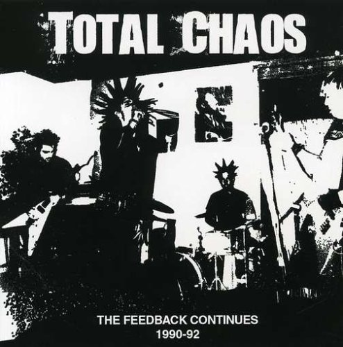 Total Chaos – The Feedback Continues 1990-92
