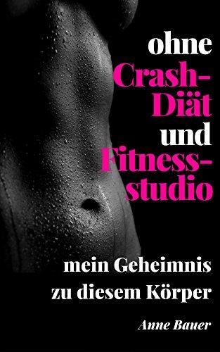 ohne Crash-Diät und Fitnessstudio: mein Geheimnis zu diesem Körper