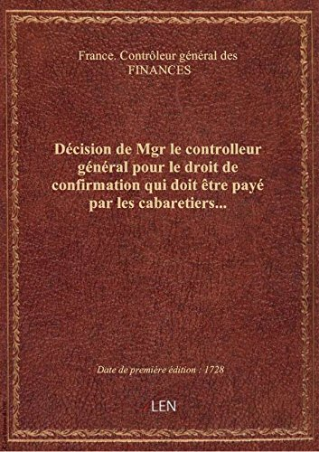 Décision de Mgr le controlleur général pour le droit de confirmation qui doit être payé par les caba