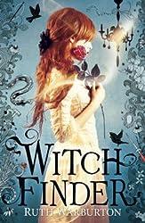 [(Witch Finder )] [Author: Ruth Warburton] [Jan-2014]