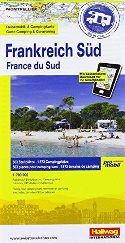 Frankreich Süd: Stellplatzkarte, 850 Stellplätze, 1:700 000, Karte Fotos Plätze all in one, Mit kostenlosem Download für Smartphone ... Websites (Hallwag Strassenkarten Promobil)