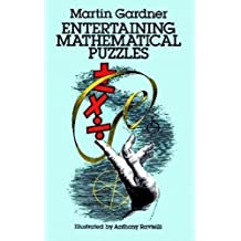 Entertaining Mathematical Puzzles (Dover Recreational Math)