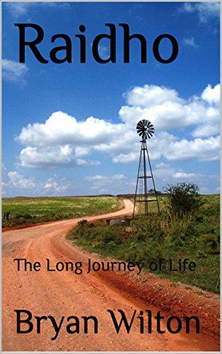 Raidho: The Long Journey of Life (English Edition) por Bryan Wilton