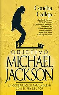 Objetivo Michael Jackson par Concha Calleja