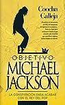 Objetivo Michael Jackson par Calleja
