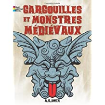 FRENCH EDITION of Gargoyles and Medieval Monsters Coloring Book (Dover Children's Bilingual Coloring Book) by A. G. Smith (2013-07-17)