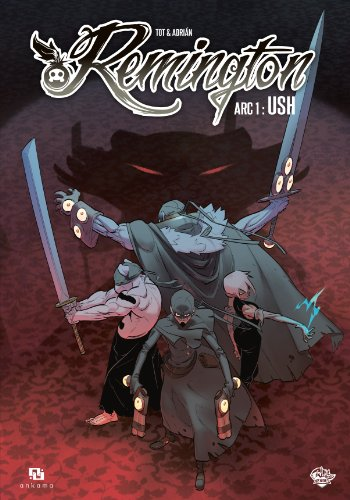Remington, Tome 1 : Arc 1 : Ush par Tot