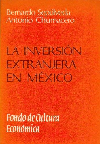 La inversion extranjera en Mexico (Economia)