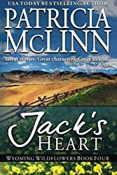 Jack's Heart (Wyoming Wildflowers) (Volume 5) by Patricia McLinn (2015-07-03)