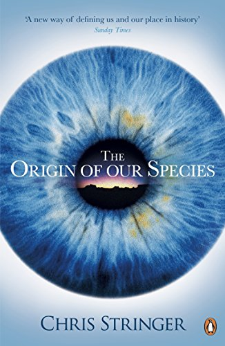 The Origin of Our Species por Chris Stringer