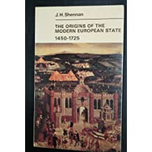 Origins of the Modern European State, 1450-1725 (University Library)