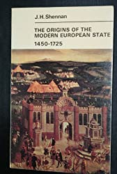 Origins of the Modern European State, 1450-1725 (University Library)