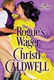 The Rogue's Wager (Sinful Brides Book 1)