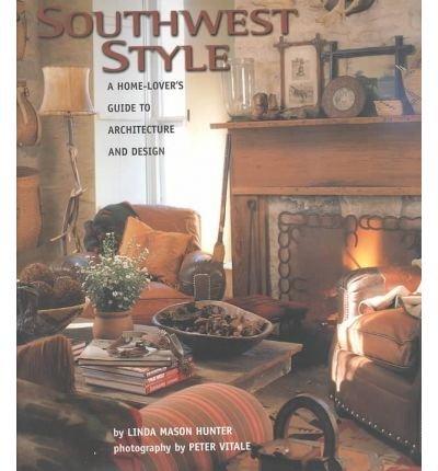 [(Southwest Style)] [Author: Linda Mason Hunter] published on (September, 2000)