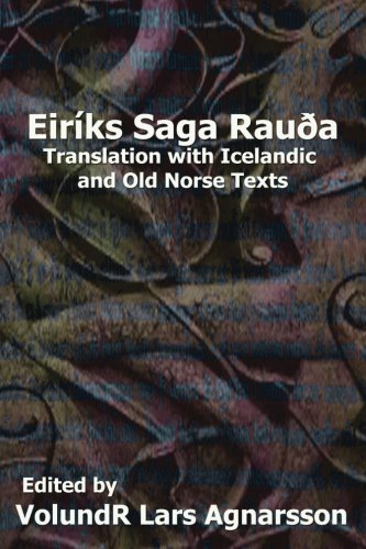 The Saga of Erik the Red: Translation with Icelandic and Old Norse Texts (Norse Sagas) por Anonymous