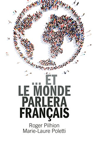 Couverture du livre ... et le monde parlera français