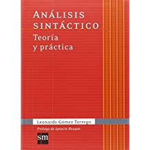 Coleccion Gomez Torrego: Analisis Sintactico by Leonardo Gomez Torrego (2011-09-24)