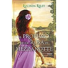 Il profumo della rosa di mezzanotte (Italian Edition)