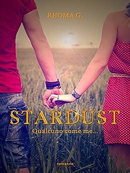 Stardust, qualcuno come me di [G., Rhoma]