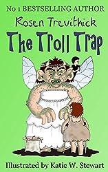 The Troll Trap (Smelly Trolls)