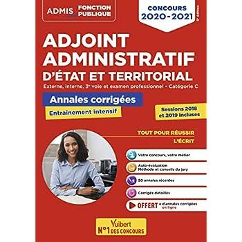 Concours Adjoint administratif - Catégorie C - Annales corrigées - Session 2019 incluse - Etat et territorial - Concours 2020-2021