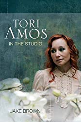 Tori Amos: In the Studio by Jake Brown (2011-05-01)