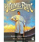 [ HOME RUN: THE STORY OF BABE RUTH ] Home Run: The Story of Babe Ruth By Burleigh, Robert ( Author ) Apr-2003 [ Paperback ]