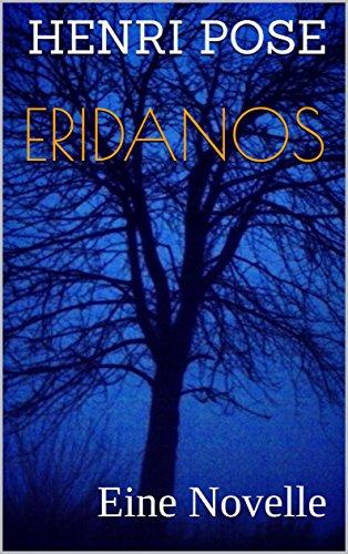Eridanos: Eine Novelle