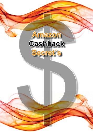 Things that matter - amazon cashback secrets (ebooks for kindle) (english edition)