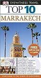 Top 10 Marrakech (DK Eyewitness Travel Guide)