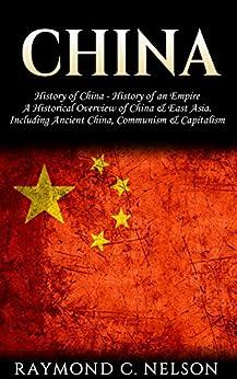 China: History of China - History of an Empire: A