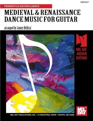 MEDIEVAL & RENAISSANCE DANCE MUSIC FOR GUITAR (Classic Guitar)