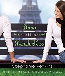 Anna and the French Kiss by Stephanie Perkins (2011-10-11)