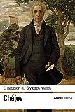 El pabellón n.º 6 y otros relatos (El libro de bolsillo - Bibliotecas de autor - Biblioteca Chéjov)