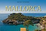 MALLORCA - Ein Panorama-Bildband mit über 230 Bildern - FLECHSIG - Ernst-Otto Luthardt (Autor), Jürgen Richter (Fotograf)