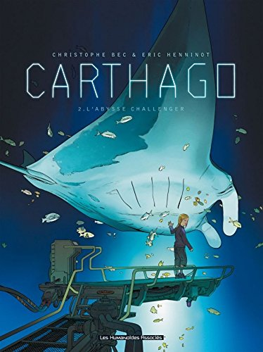 Carthago Vol. 2: L'Abysse Challenger (French Edition)