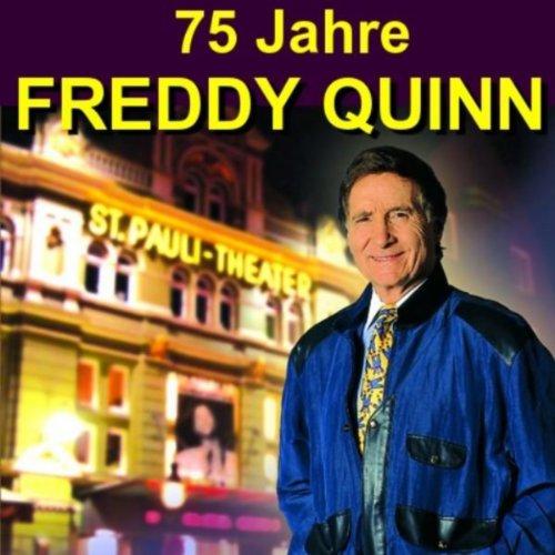 75 Jahre Freddy Quinn - Herzli...