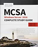 #2: MCSA Windows Server 2016 Complete Study Guide: Exam 70–740, Exam 70–741, Exam 70–742, and Exam 70–743