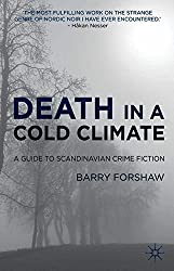 Death in a Cold Climate: A Guide to Scandinavian Crime Fiction (Crime Files)