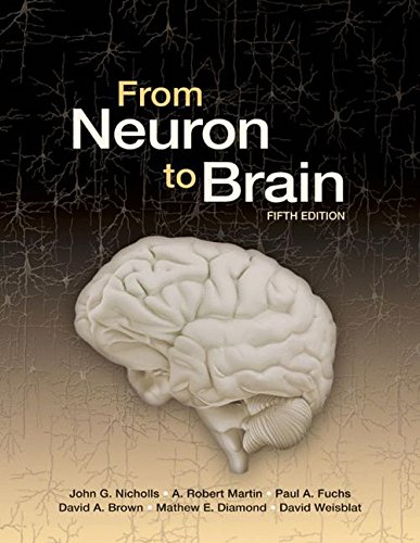From Neuron to Brain (5th Ed) John Brown Oxford